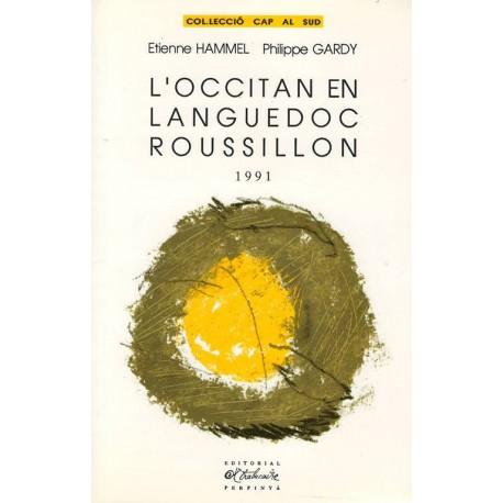 L'occitan en Languedoc Roussillon 1991 - Étienne Hammel, Philippe Gardy