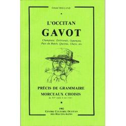 Occitan gavot (L') - Grammaire et morceaux choisis - Rolland Gérard