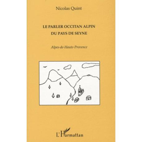 Le parler occitan alpin du Pays de Seyne - Nicolas Quint