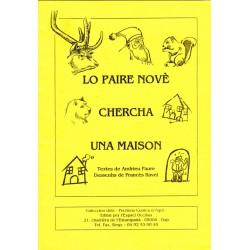 Lo Paire Nové chercha una maison - Traditionnel