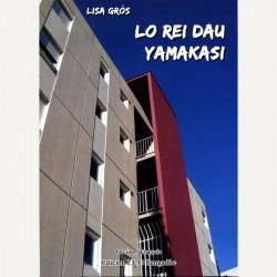 Lo rei dau yamakasi - Lisa Gròs