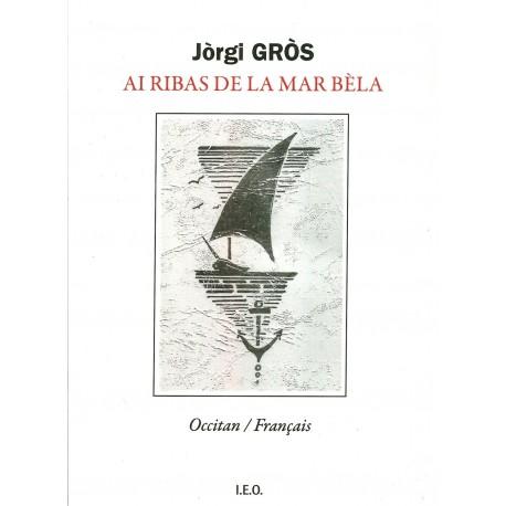 Ai ribas de la mar bèla - Jòrgi Gròs - Cover