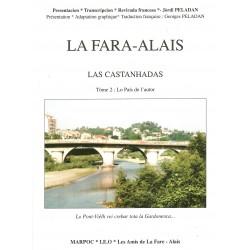 La Fara-Alais – Las Castanhadas - Tome 2 : Lo País de l'autor - Jòrdi Peladan