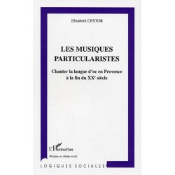 Les musiques particularistes - Elisabeth Cestor