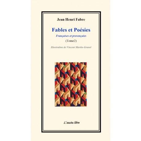 Fables et Poésies (tome 2) - Jean-Henri Fabre