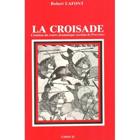 La Croisade - Robert Lafont
