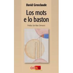Los mots e lo baston - David Grosclaude