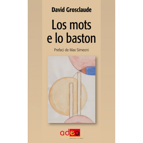 Los mots e lo baston - David Grosclaude