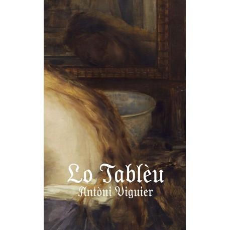 Lo Tablèu - Antòni Viguier