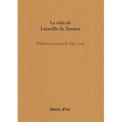 La vida de Lazarillo de Tormes - Anonyme - Traduccion occitana de Sèrgi Carles