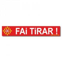 Sticker « Fai tirar ! »