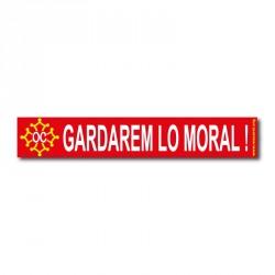 Autocollant «Gardarem lo moral !» (occitan)