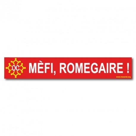 Pegasolet « Mèfi, romegaire ! » occitan