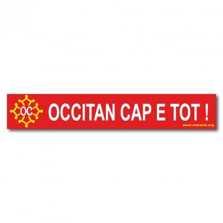Autocollant «Occitan cap e tot !» (Occitan de la tête aux pieds)