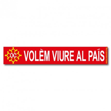 Sticker « Volèm viure al país ! » (We want to live in the country) in occitan