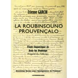 La Roubinsouno prouvençalo – La Robinsone provençale - Etienne Garcin