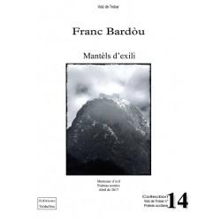 Mantèls d'exili - Franc Bardòu - Manteaux d'exil, Votz de Trobar 14