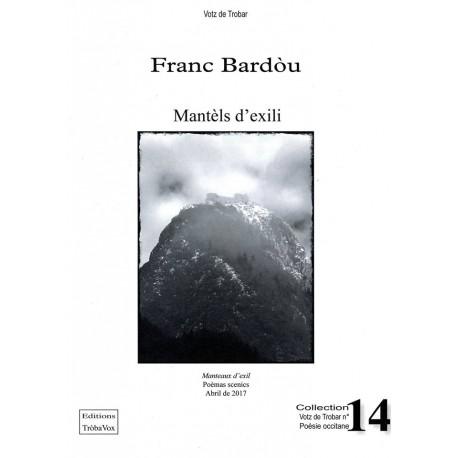 Mantèls d'exili - Franc Bardòu
