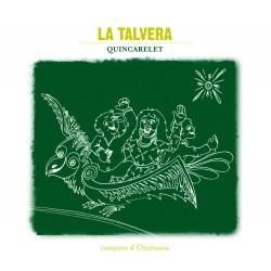 Quincarelet - Cançons d'Occitania - La Talvera
