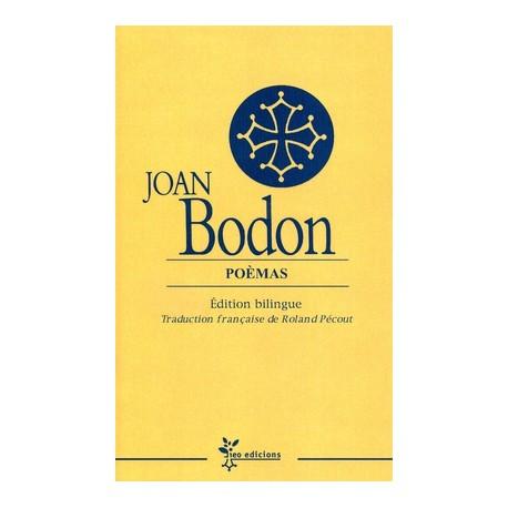 Poèmas - Joan Bodon (édition intégrale bilingue de l'oeuvre poétique de Boudou)