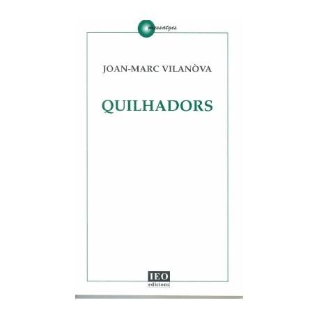 Quilhadors - Joan-Marc Vilanòva