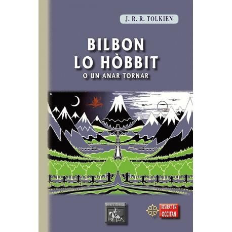 Bilbon lo Hòbbit o un anar tornar - J.R.R. Tolkien - Sèrgi Viaule