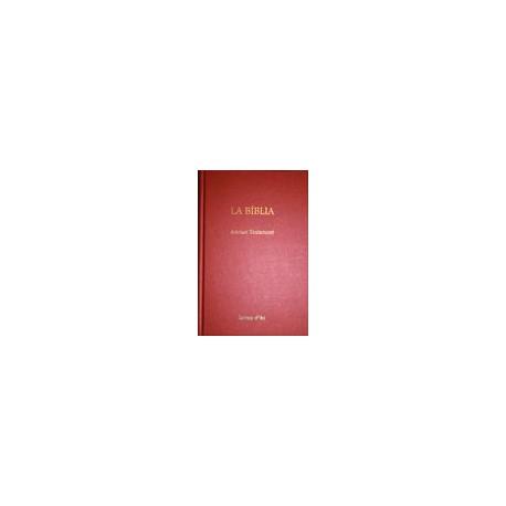 La Bíblia. Ancian Testament.