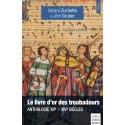 Le livre d'or des troubadours - Gérard Zuchetto & Jörn Gruber