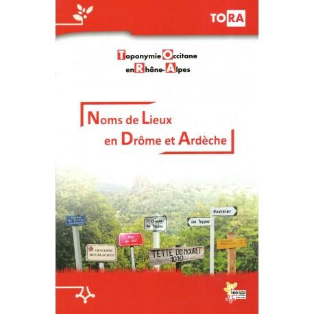 Noms de lieux en Drôme et Ardèche - Toponymie Occitane en Rhône-Alpes