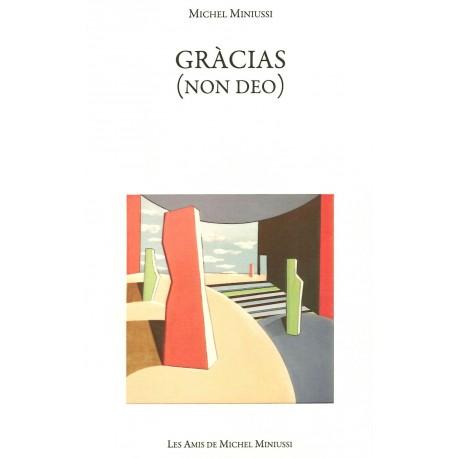 Gràcias (Non Deo) - Michel Miniussi