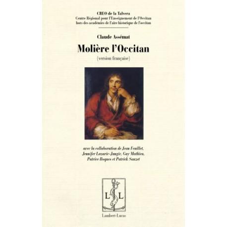 Molière l'Occitan - Claude Assémat (version en francés)