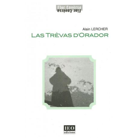Las Trèvas d'Orador - Alain Lercher - Yves Rouquette (cover)