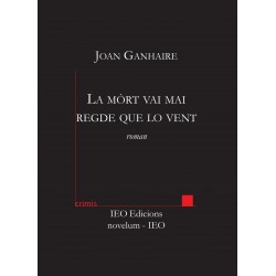 La mòrt vai mai regde que lo vent - Joan GANHAIRE - ATS 217
