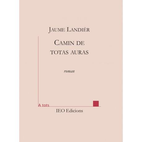 Camin de totas auras - Jaume LANDIÈR - ATS 218