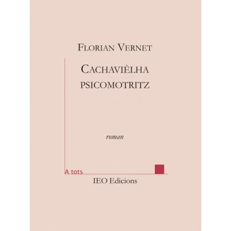 Cachavièlha psicomotritz - Florian VERNET - ATS 220