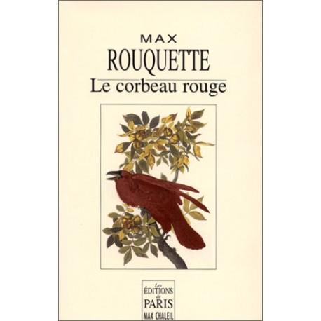 Le corbeau rouge - Max Rouquette