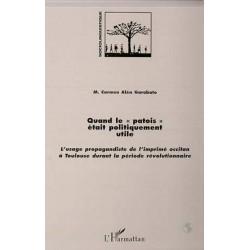 Quand le patois était politiquement utile - Carmen Alén Garabato