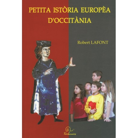 Petita istòria europèa d'Occitània - Robert Lafont