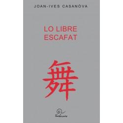 Lo libre escafat - Joan-Ives Casanòva