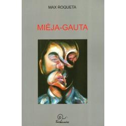 Mièja-Gauta, o lo gentilòme de veire - Max Rouquette - Couverture
