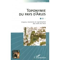 Toponymie du pays d'Arles - Gilles Fossat