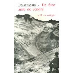 De fuòc amb de cendre (II) Lo refugiat - Pèire Pessamessa - ATS 18