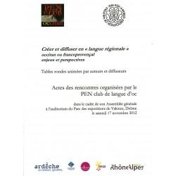 Créer et diffuser en langue régionale, occitan ou francoprovençal, enjeux et perspectives