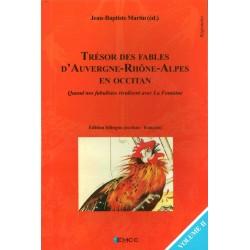 Trésor des fables d'Auvergne-Rhône-Alpes en occitan (volume 2) - Jean-Baptiste Martin