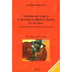 Trésor des fables d'Auvergne-Rhône-Alpes en occitan (volume 1) - Jean-Baptiste Martin