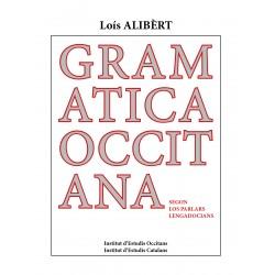 Gramatica occitana segon los parlars lengadocians - Loís Alibèrt