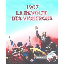 1907, la révolte des vignerons - Paul Astruc (BD)