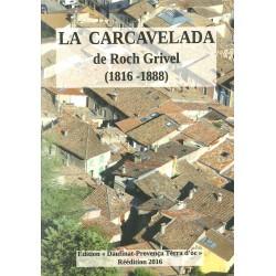 La Carcavelada - Roch Grivel (édition 2016)