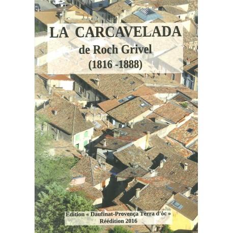 La Carcavelada - Roch Grivel (edicion 2016)