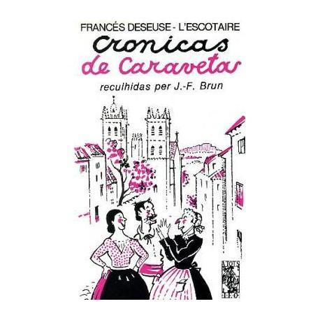 Cronicas de Caravetas - Francés Deseuse - L'Escotaire - ATS 77